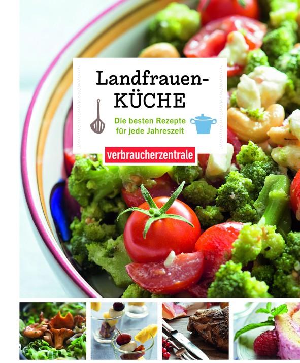 """Mein Kochbuchtipp: """"Landfrauenküche"""" von der Verbraucherzentrale"""