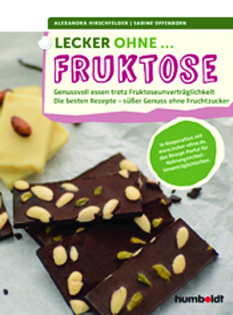 """Rezension """"Lecker ohne Fruktose"""" - neuer Ernährungsratgeber"""
